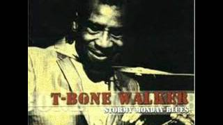 T-Bone Walker-stormy monday