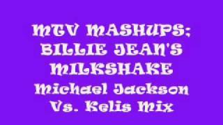 MTV MASHUP Billie Jean's Milkshake
