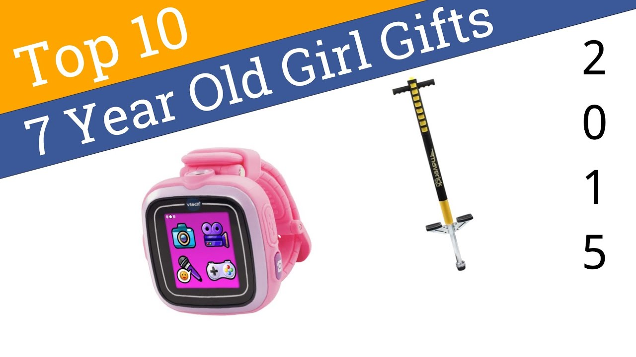 10 Best 7 Year Old Girl Gifts 2015