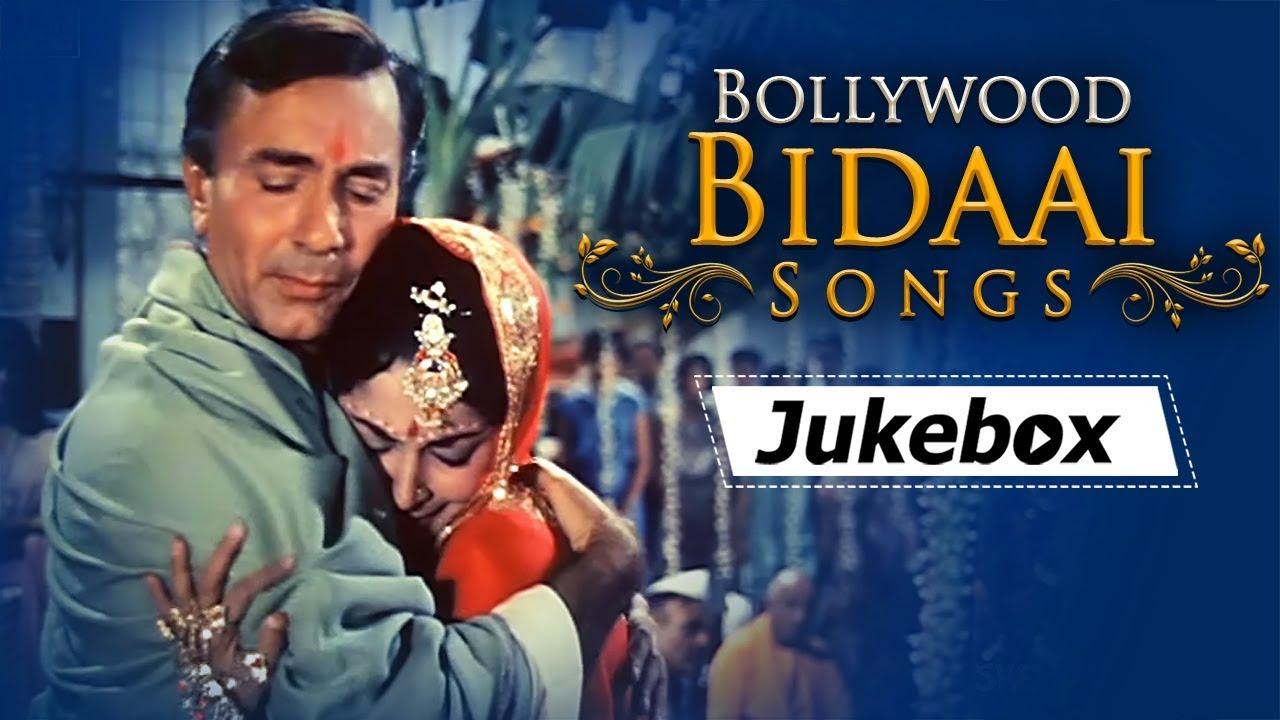 Bollywood Bidaai Songs HD
