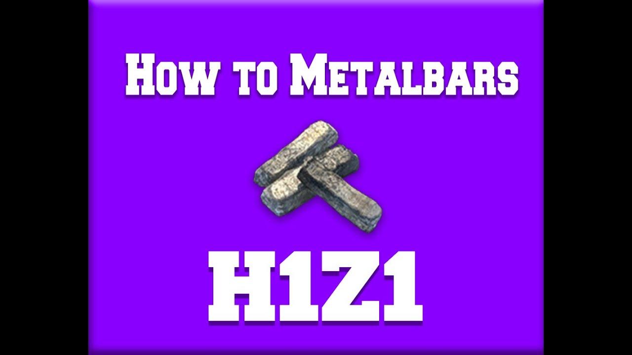 H1z1 Metal Bars erstellen   How to make metal bars - YouTube