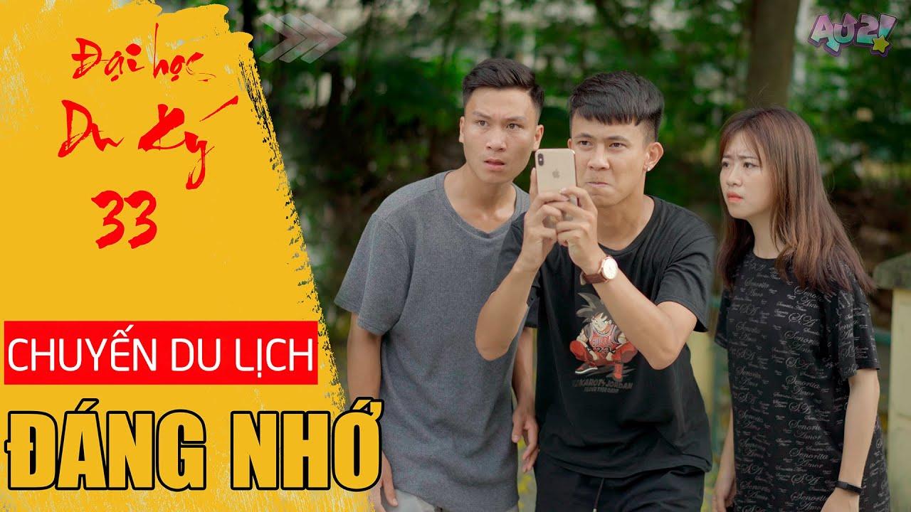 CHUYẾN DU LỊCH ĐÁNG NHỚ | Đại Học Du Ký – Phần 33 | Phim Hài Sinh Viên Hay Nhất Gãy TV