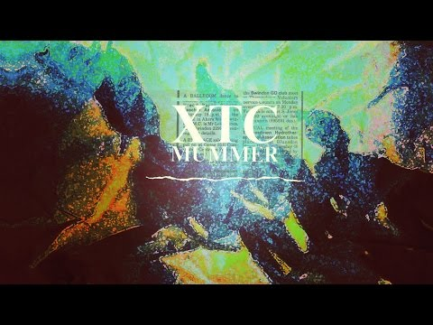 Mummer by XTC REMASTERED