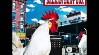 Balkan Beat Box - Cha Cha
