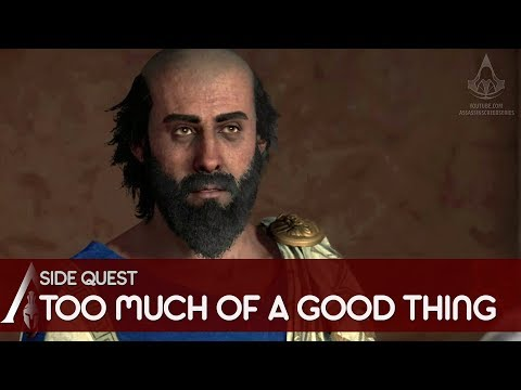 Assassin's Creed Odyssey - Gameplay Walkthrough Side Quest - Too Much of a Good Thing thumbnail
