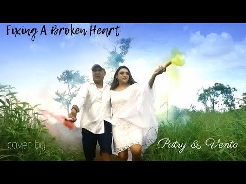 FIXING A BROKEN HEART - VENTO & PUTRY COVER VIDEO ( OFFICIAL MUSIC VIDEO ) #VENTOPRODUCTION
