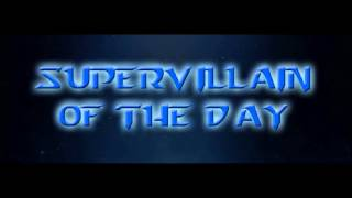 Supervillain of the Day - Series Trailer