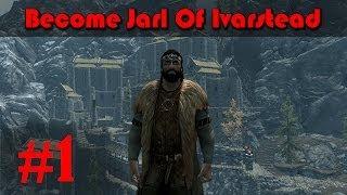 Skyrim Mod Walkthrough: Become Jarl Of Ivarstead pt.1 | Rebuilding!