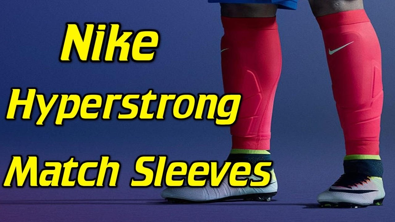 801b65c92522f Nike Hyperstrong Match Sleeves   Ankle Guards - Review - YouTube