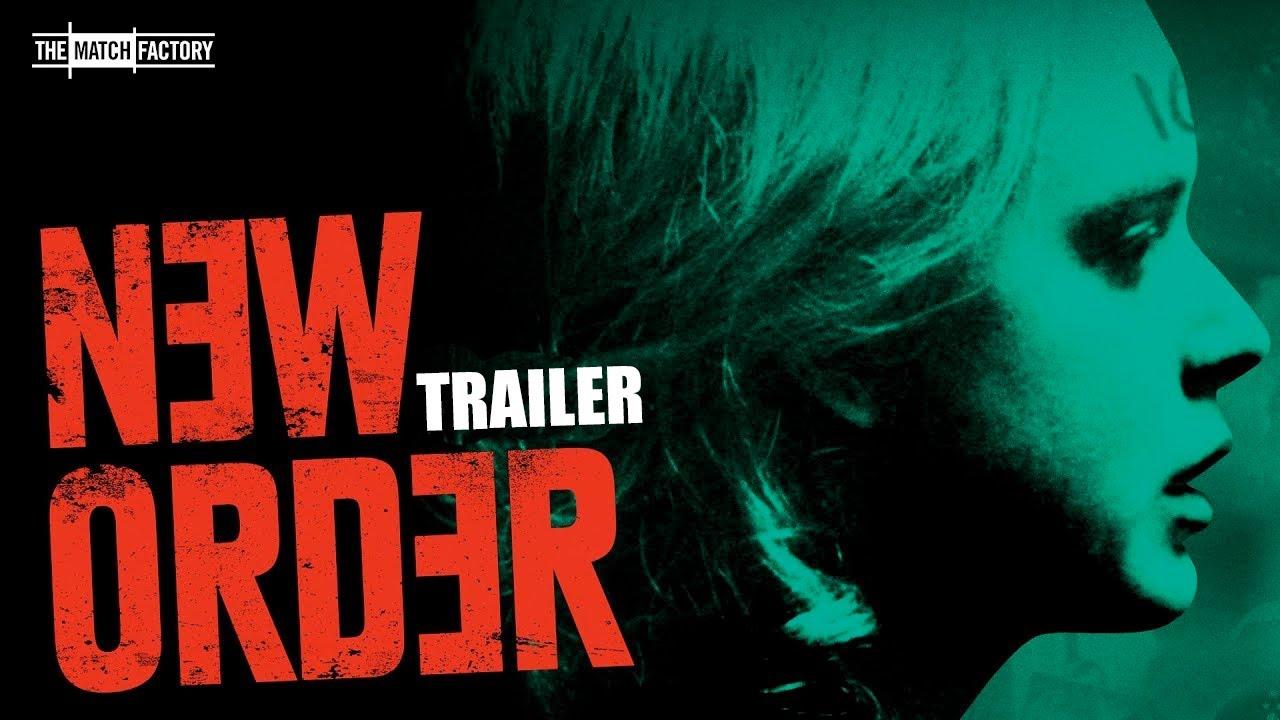 New Order (2020) | Trailer | Naian Gonzalez Norvind | Diego Boneta | Monica del Carmen - YouTube
