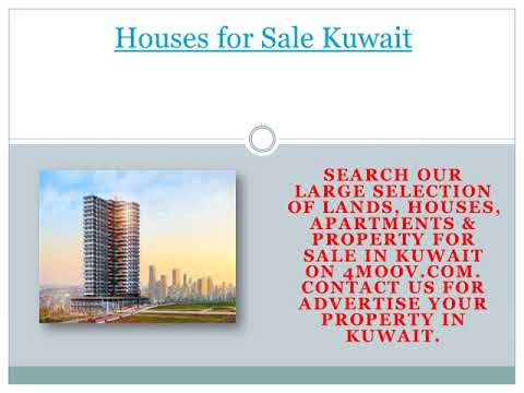 Property For Sale in Kuwait | Kuwait Real Estate Guide | 4MOOV