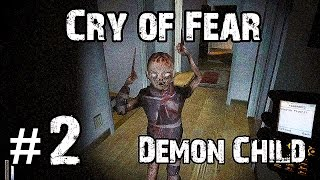 Let's Play Cry of Fear - Part 2 - DEMON CHILD