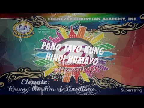 """BATANG EBENEZER"" - T. AHMIR (EBENEZER CHRISTIAN ACADEMY INCORPORATED THEME SONG)"