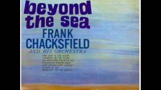 Frank Chacksfield & his Orchestra - Ebb Tide ( 1954 )