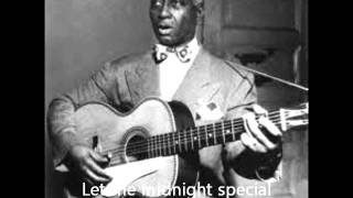 Leadbelly - Midnight  special  Lyrics