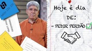 PEDIR PERDÃO / HOJE É DIA - 009