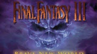 The Final Battle - Let's Play FInal Fantasy VI, Brave New World Part 165