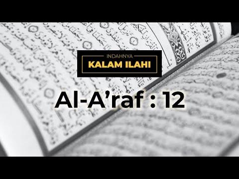 Indahnya Kalam Ilahi Ep. 20 : Al- A'raf 7:12