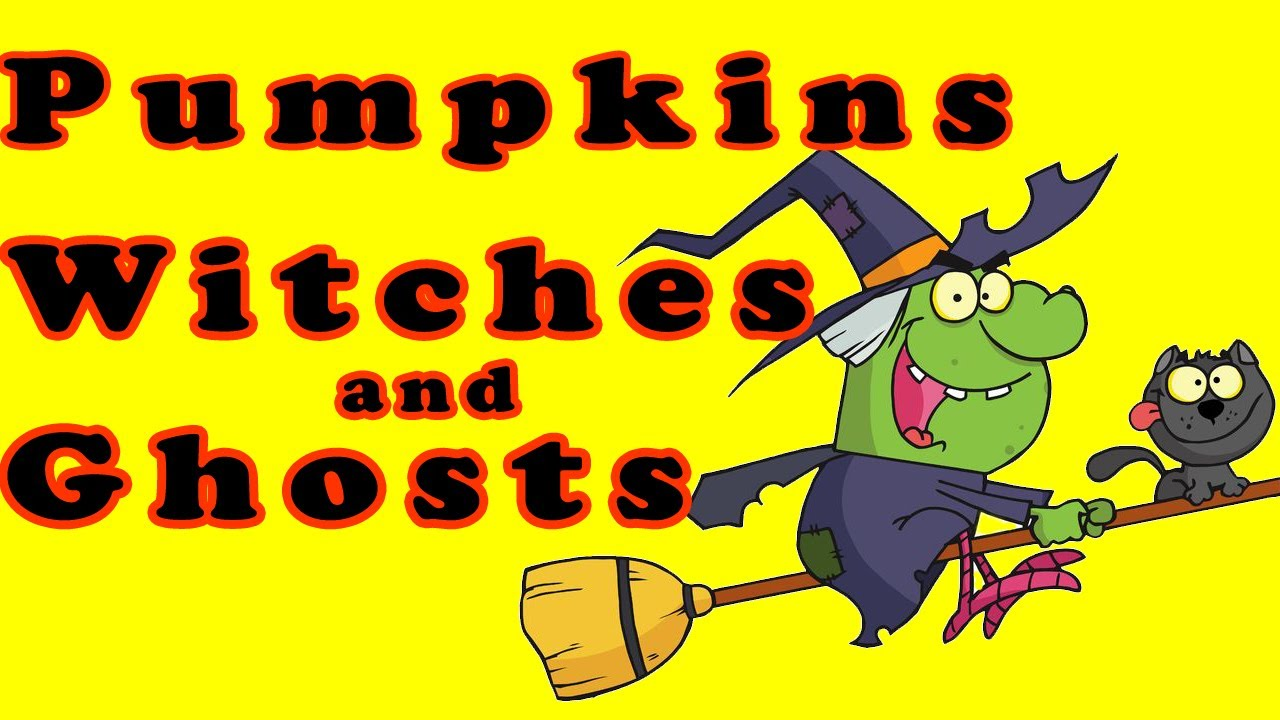 halloween song halloween songs for children kids halloween songs pumpkin witches and ghosts youtube