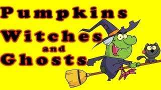 Halloween Songs for Children - Pumpkins, Witches and Ghosts - Kids Halloween Songs