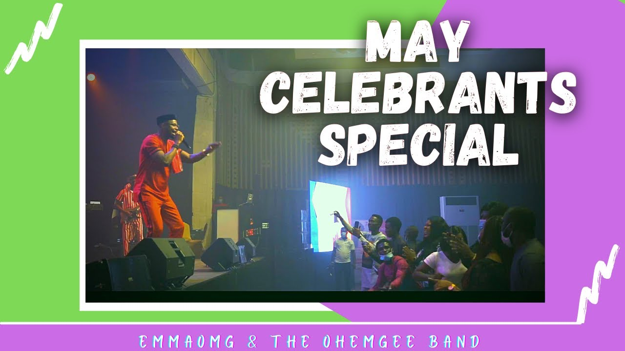 Download MAY CELEBRANTS Special | EmmaOMG & The OhEmGee Band
