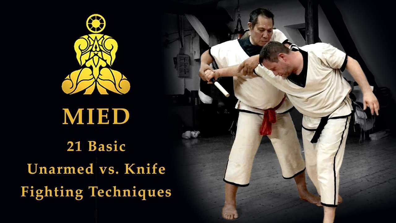 MIED - 21 Basic Unarmed vs  Knife Fighting Techniques (NO SELF-DEFENSE!)