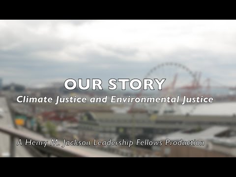 Our Story (Climate Justice, Environmental Justice)