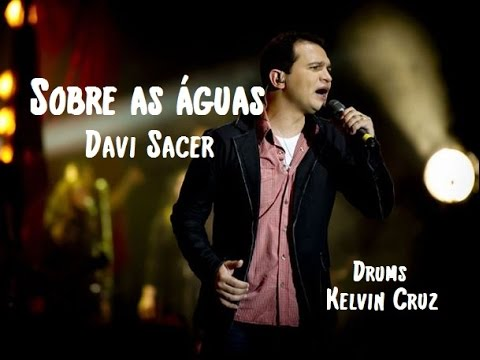 a musica sobre as aguas davi sacer