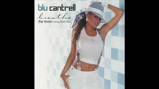 Скачать Blu Cantrell Breathe Rap Version Ft Sean Paul