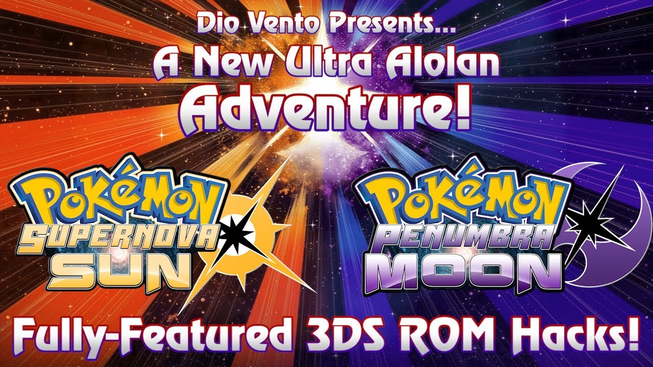 Pokémon Supernova Sun & Penumbra Moon: Fully-Featured Ultra Sun