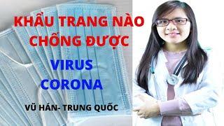 Khẩu trang nào có thể tránh lây nhiễm virus corona?
