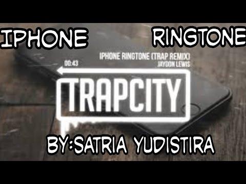 Iphone Ringtone(TrapCity)[by :Satria yudistira]