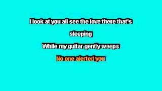 Beatles - While My Guitar Gently Weeps KaraOKÊ