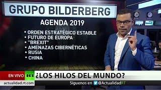 Grupo Bilderberg: El club de élite global se reúne a puerta cerrada