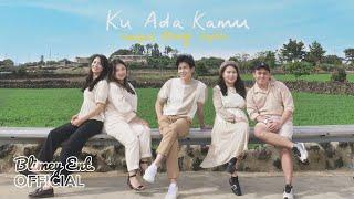 Hanbyul, Blimey, Daylan - Ku Ada Kamu (Official Music Video)