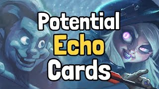10 Potential Echo Cards - Hearthstone