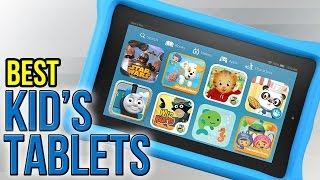 6 Best Kid's Tablets 2017