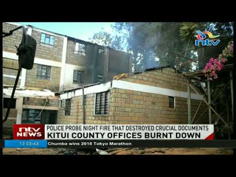 Police probe Kitui night fire that destroyed crucial documents