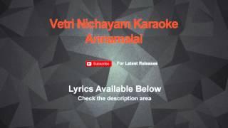 Vetri Nichayam Karaoke Annamalai Karaoke