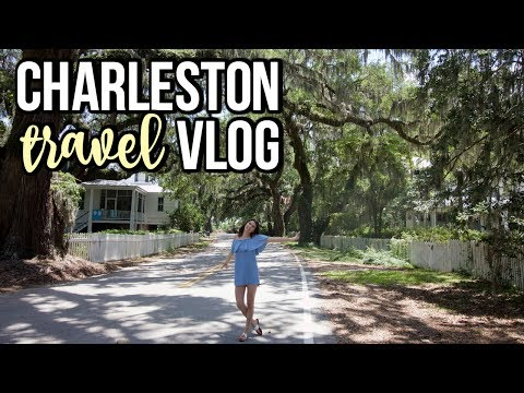 Charleston Travel Vlog || Follow Me Around