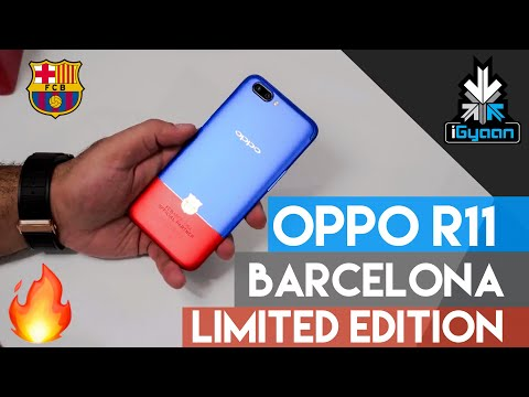 Oppo R11 FC Barcelona Limited Edition Unboxing and First Loo