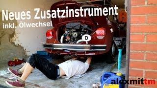 VW Käfer Vlog #3 - Neues Spielzeug am Käfer - Öltemperaturanzeige
