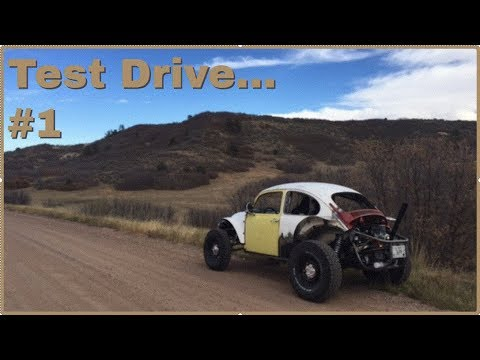 First test Drive in the Baja Bug!