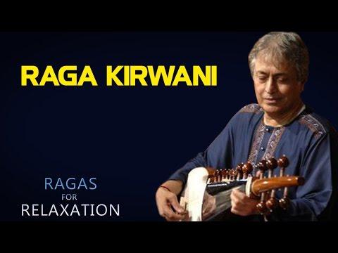 Raga Kirwani | Amjad Ali Khan | ( Album: Ragas For Relaxation )