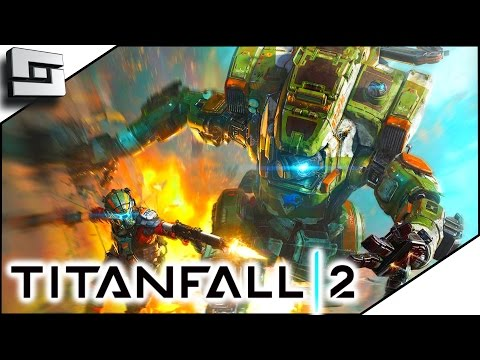 LET'S DO WERK! - Titanfall 2 Gameplay