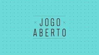 [AO VIVO] JOGO ABERTO - 29/01/2021