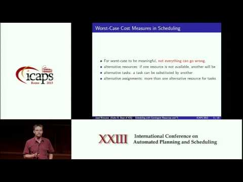 ICAPS 2013: Jussi Rintanen - Scheduling with Contingent Resources and Tasks