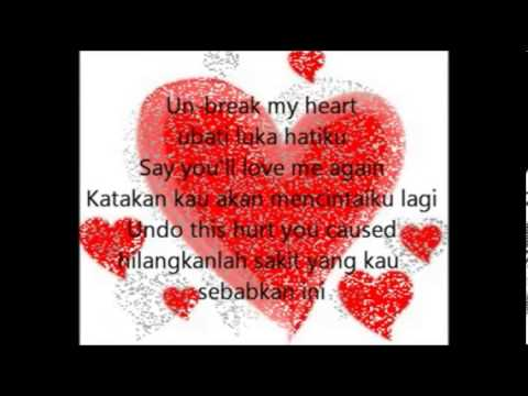 lirik lagu Unbreak my Heart