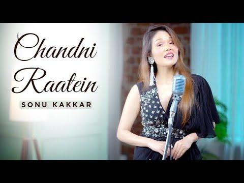 Download Chandni Raatein | Sonu Kakkar | Noor Jehan