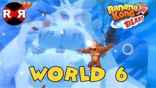 Banana Kong Blast - WORLD 6 - iOS / Android 3 Stars Walkthrough Gameplay